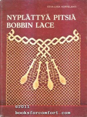 Nyplattya Pitsia Bobbin Lace: Eeva-Liisa Kortelahti