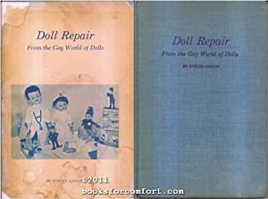 Doll Repair From the Gay World of Dolls: Evelyn Gaylin