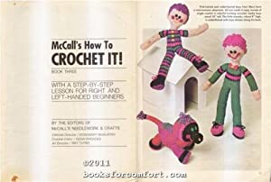 McCall's How To Crochet It! Book Three: Editors of McCall's