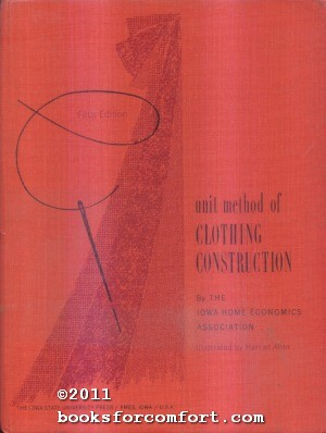 Unit Method of Clothing Construction, Fifth Edition: Iowa Home Economics Association