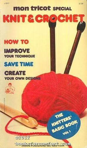 Mon Tricot Special Knit & Crochet: The: Paulette Chevassus, Editor