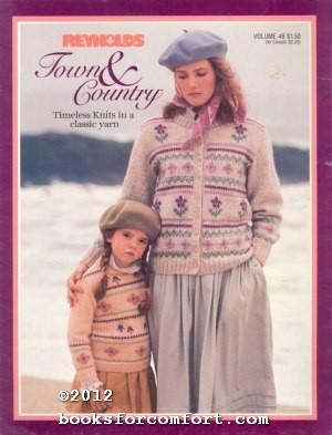 Town & Country Vol 49: Timeless Knits: Reynolds Yarns Inc