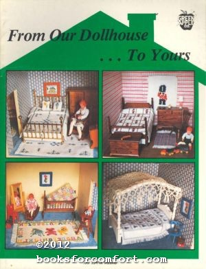 From Our Dollhouse. . .To Yours: Jeanne Bowers