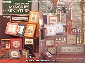 Peggy Dickeys Memories in Miniature Collection One: Peggy Dickey