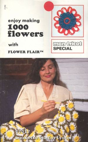 Enjoy Making 1000 Flowers with Flower Flair,: Mon Tricot