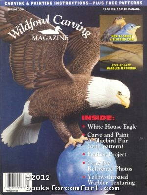 Wildfowl Carving Magazine Spring 2004: Candice R Derr,