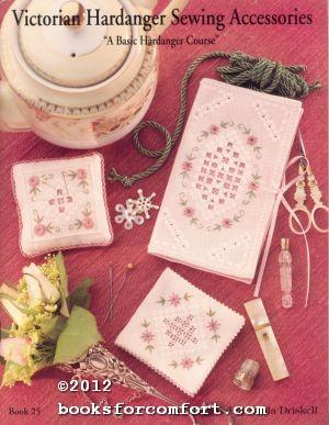 Victorian Hardanger Sewing Accessories Book 25: Linda Driskell