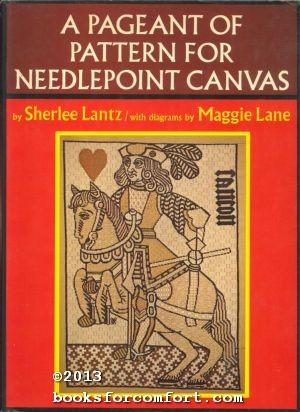 A Pageant of Pattern for Needlepoint Canvas: Sherlee Lantz