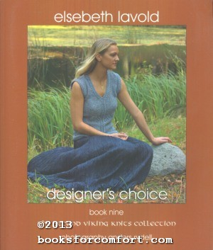 Designers Choice Book Nine The Second Viking Knits Collection: Elsebeth Lavold