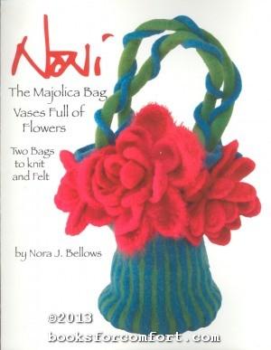 The Majolica Bag Vases Full of Flowers: Nora J. Bellows