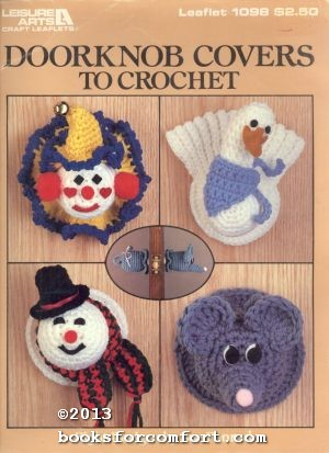 Doorknob Covers to Crochet Leaflet 1098: Sue Penrod