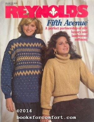 Fifth Avenue Vol 291: Reynolds Yarns Inc