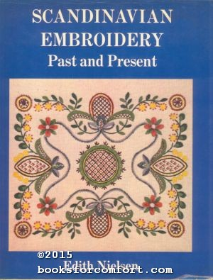 Scandinavian Embroidery Past and Present: Edith Nielsen