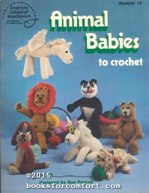 Animal Babies to Crochet Booklet 18: Sue Penrod