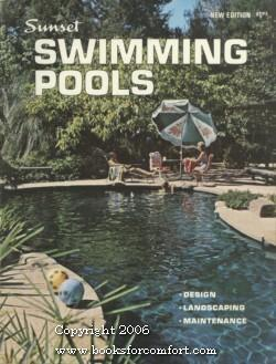 Sunset Swimming Pools by Editors of Sunset Books & Magazines ...