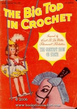 The Big Top Crochet, Star Book 90: American Thread Co