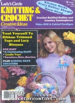 Lady's Circle Knitting & Crochet Creative Ideas: Barbara Jacksier, Editor