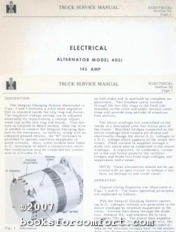 International Harvester Truck Service Manual Electrical: Alternator Model 40SI, 145 AMP: ...