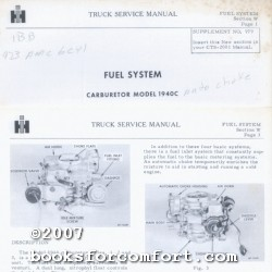 International Harvester Truck Service Manual Fuel System, Carburetor Model 1940C: International ...