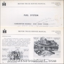 International Harvester Truck Service Manual Fuel System, Carburetor Models 4150, 4150C, 4510G: ...