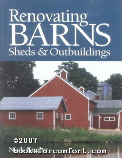 Renovating Barns Sheds & Outbuildings: Nick Engler