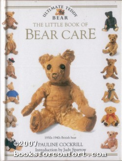 The Little Book of Bear Care: Pauline Cockrill