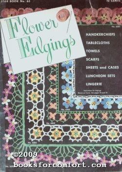 Flower Edgings, Star Book 65: American Thread Co