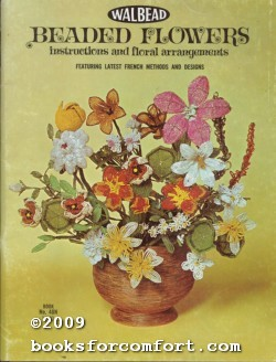 Walbead Beaded Flowers instructions and floral arrangements Book No 48N: Samuel Wallach