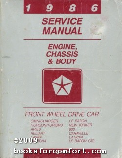 1986 Service Manual, Engine, Chassis & Body, Front Wheel Drive Car: Chrysler Corp