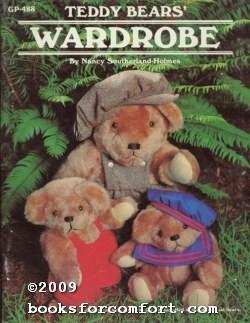 Teddy Bears' Wardrobe: Nancy Southerland-Holmes