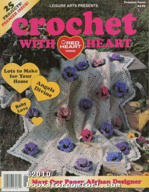 Crochet With Heart Vol 1 No 1: Anne Van Wagner
