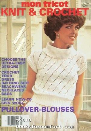 Mon Tricot Knit & Crochet MD55 June/July: Paulette Chevassus, Editor