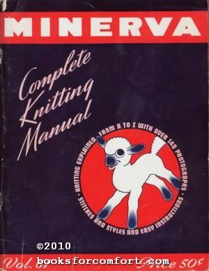 Minerva Complete Knitting Manual Vol 61: James Lees &