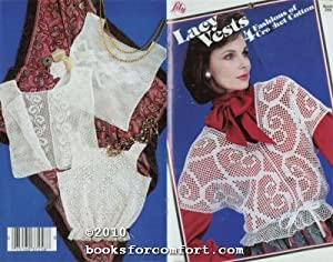 Lacy Vests, 4 Fashions of Crochet Cotton: Lily Mills Company