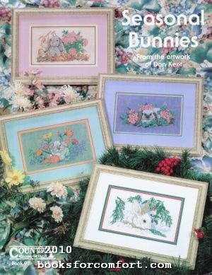 Seasonal Bunnies From the artwork of Don: Joyce C Bailey