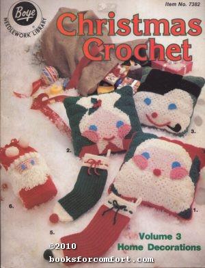 Christmas Crochet Volume 3 Home Decorations Item: Boye Needle Co