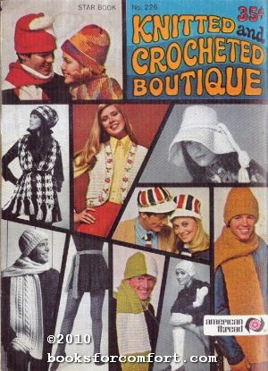 Knitted and Crocheted Boutique, Star Book 226: American Thread Co