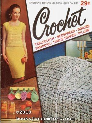 Crochet Star Book No 200: American Thread Co