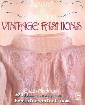 Sewing & Collecting Vintage Fashions: Eileen MacIntosh