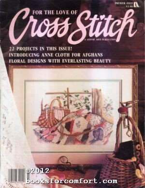 For the Love of Cross Stitch Premier: Anne Van Wagner