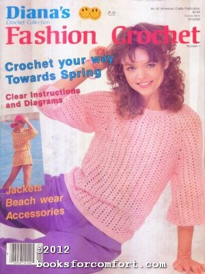 Dianas Crochet Collection Fashion Crochet Number 1: All American Crafts