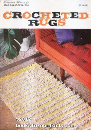 Crocheted Rugs Star Rug Book No 134: American Thread Co