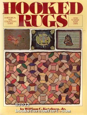 Hooked Rugs: William C Ketchum