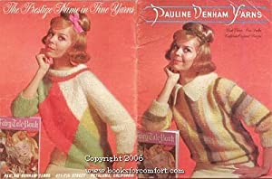 Pauline Denham Yarns California Original Designs Book: Pauline Denham Yarns