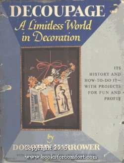 Decoupage A Limitless World in Decoration: Dorothy Harrower