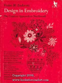 Design in Embroidery, The Creative Approach in Needlework: Violet M Endacott