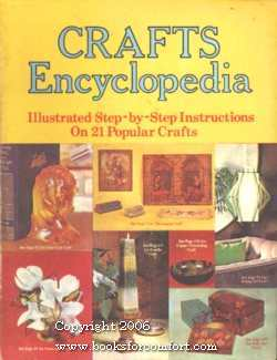 Crafts Encyclopedia: Illustrated Step-by-Step Instructions on 22: American Handicrafts Co