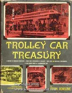 Trolley Car Treasury: Frank Rowsome