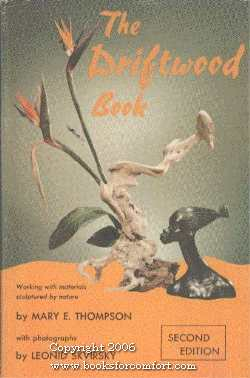 The Driftwood Book, Second Edition: Mary E Thompson