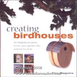 Creating Birdhouses: Mary Maguire